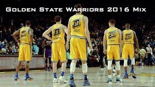 Golden State Warriors Mix 2016