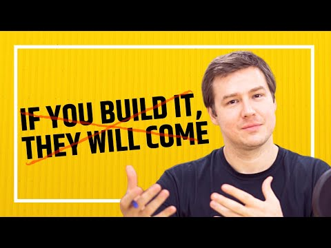 myth---if-you-build-it,-they-will-come
