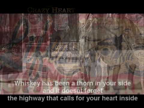 WEARY KIND - CRAZY HEART