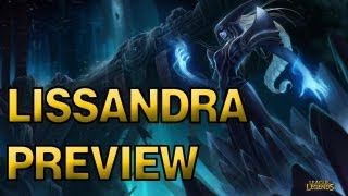 Lissandra - Champion Spotlight - League of Legends Preview