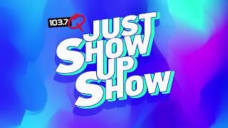 #JustShowUpShow Announcement Video!