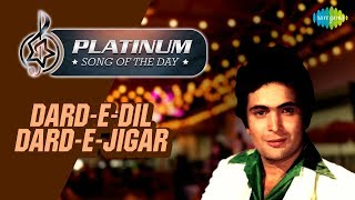 Platinum song of the day | Dard e dil Dard e jigar | 19th February | R J Ruchi