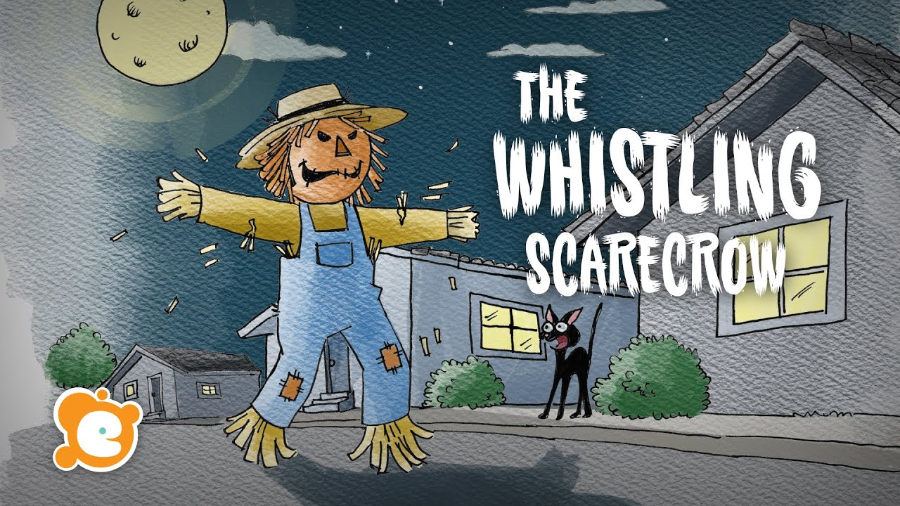Scary Halloween Story for Kids - The Whistling Scarecrow - by ELF Learning
