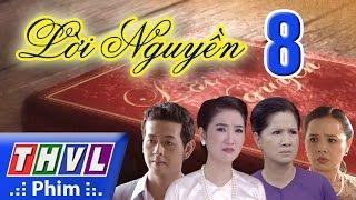 THVL | Lời nguyền - Tập 8