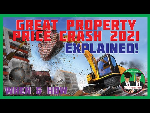 Great Property Crash 2021 When and How Explained Housing Price Crash whats different this time