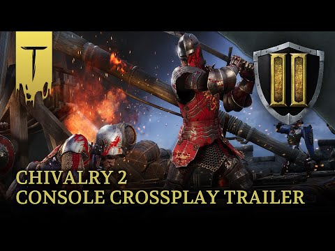 Chivalry 2 Console Crossplay Announce Trailer