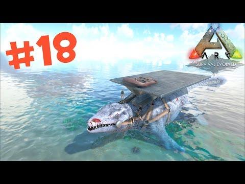 ARK Survival Evolved # 18 จับ Mosasaurus โอ้โหตัวใหญ่จัง