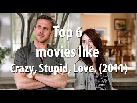 Top 6 Movies Like Crazy, Stupid, Love. (2011)