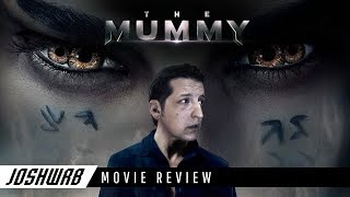 The Mummy 2017 Movie Review
