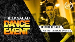 GREEK SALAD Dance Event'15(1). Robert Lenart [Mark Ronson & Bruno Mars – Uptown Funk]
