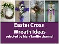 Easter Cross Wreath Ideas - Easter Decorations Ideas – Easter Jesus