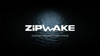 Zipwake concealed installation of thru-hull fitting