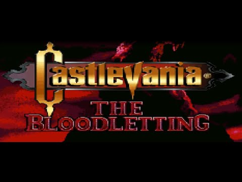 Castlevania: The Bloodletting First Play