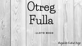 03 Otreg Fulla   Lloyd Rego   Mangalore Konkani Songs