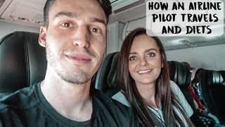 HOW AN AIRLINE PILOT TRAVELS & DIETS