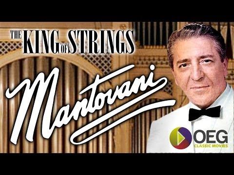 Mantovani   The King Of Strings Trailer