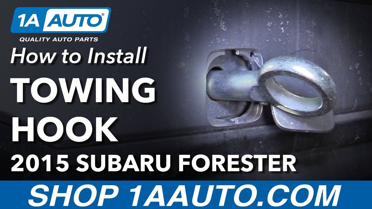 How To Install Tow Hook 13 18 Subaru Forester