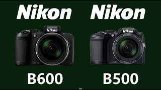 Nikon COOLPIX B600 vs Nikon COOLPIX B500