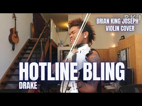 Drake  Hotline Bling  Violin Cover  Brian King Joseph