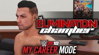 WWE 2K18 My Career Mode - Ep 12 - DANGER'S PPV DEBUT!! ELIMINATION CHAMBER!!