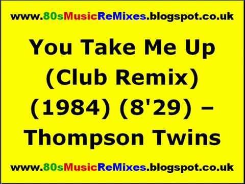 You Take Me Up (Club Remix) - Thompson Twins | Francois Kevorkian | 80s Club Mixes | 80s Dance Music