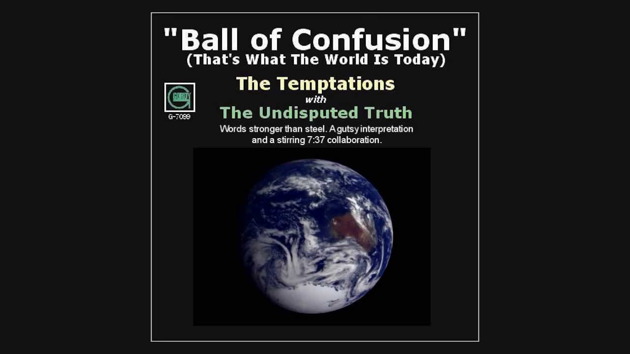 The Temptations - Ball Of Confusion