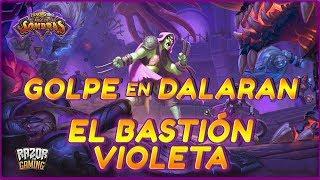 Hearthstone | Golpe en Dalaran: El Bastión Violeta