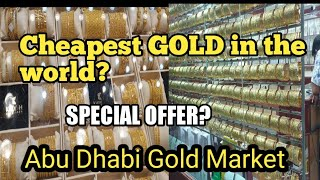 Cheapest Gold Market In Abu Dhabi July 2019| 😍😍😍