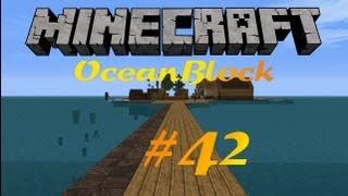 Minecraft - OceanBlock 4.0 #042 - Ein Tag ist viel zu kurz [Deutsch/HD]