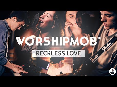 Reckless Love - WorshipMob (by Cory Asbury/Bethel) feat Seventh Sound