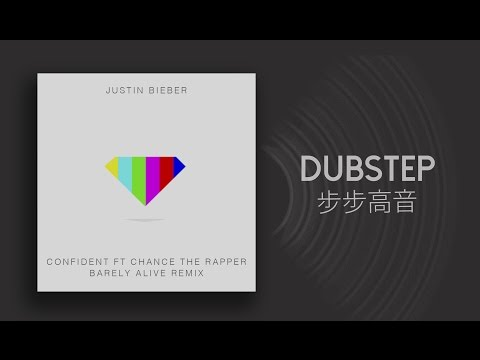 [dubstep]-justin-bieber---confident-ft-chance-the-rapper-(barely-alive-remix)-[free-torrent]