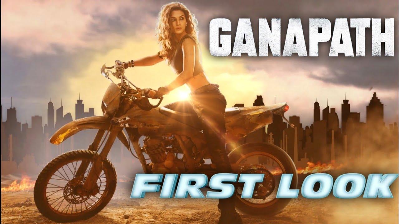 Download Ganapath || Kriti Sanon || First Look || Tiger Shroff || Vikas Bahl || Jackky Bhagnani