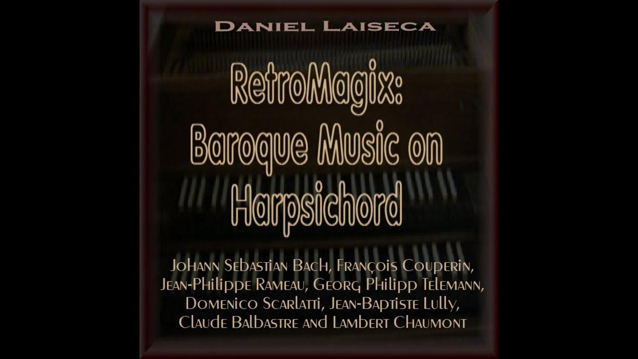 RetroMagix: Baroque Music on Harpsichord - Album Mix Teaser (Daniel  Laiseca) VST, VST3, Audio Unit