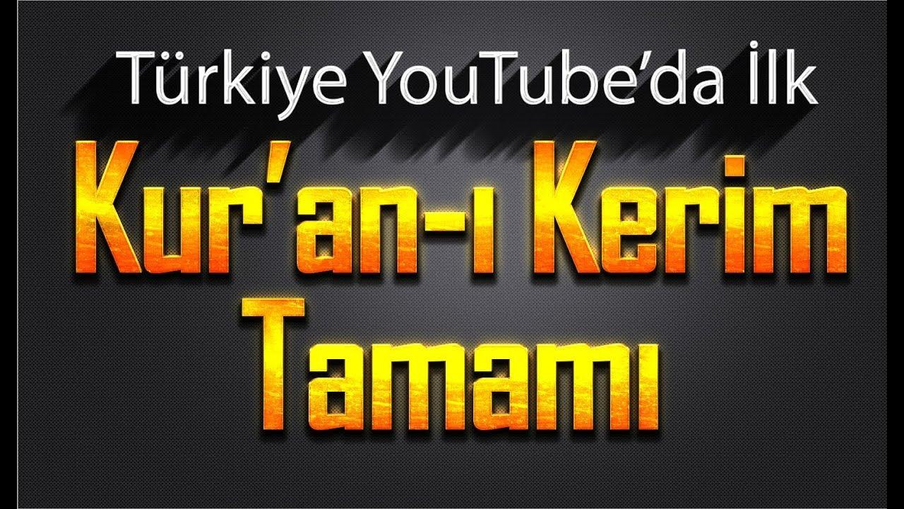 Kur'an-ı Kerim Tamamı - Hatim Seti Tek Video'da - YouTube Türkiye'de İlk - 28 Saat Te