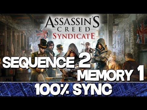 Assassin's Creed Syndicate 100% Sync Guide | Sequence 2 - Memory 1 (A Simple Plan)