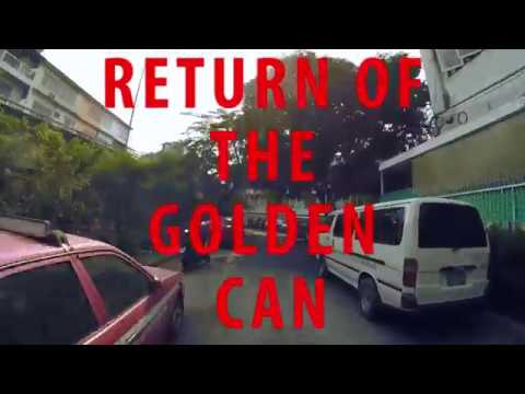 Return of The Golden Can : Thailand