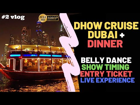 Dhow Cruise Dubai Marina Creek | Buffet Dinner, Dance Show Timing & Ticket Prices in 2020-21