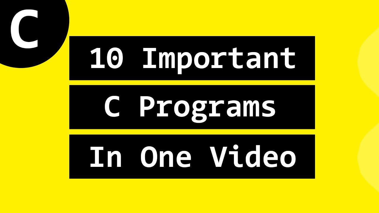 Most Asked Important Example Programs in C Language for Beginners