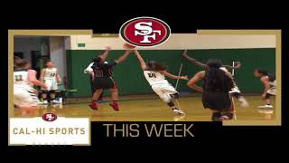 This Week on 49ers Cal Hi Sports Report... Show #16 121017