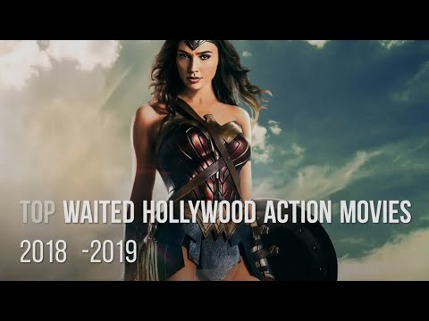 Upcoming Hollywood action movies 2018-19 Marvel, Dc action movies