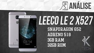Um dos melhores custo benefício - Review [ Análise ] LeEco Le 2 X527