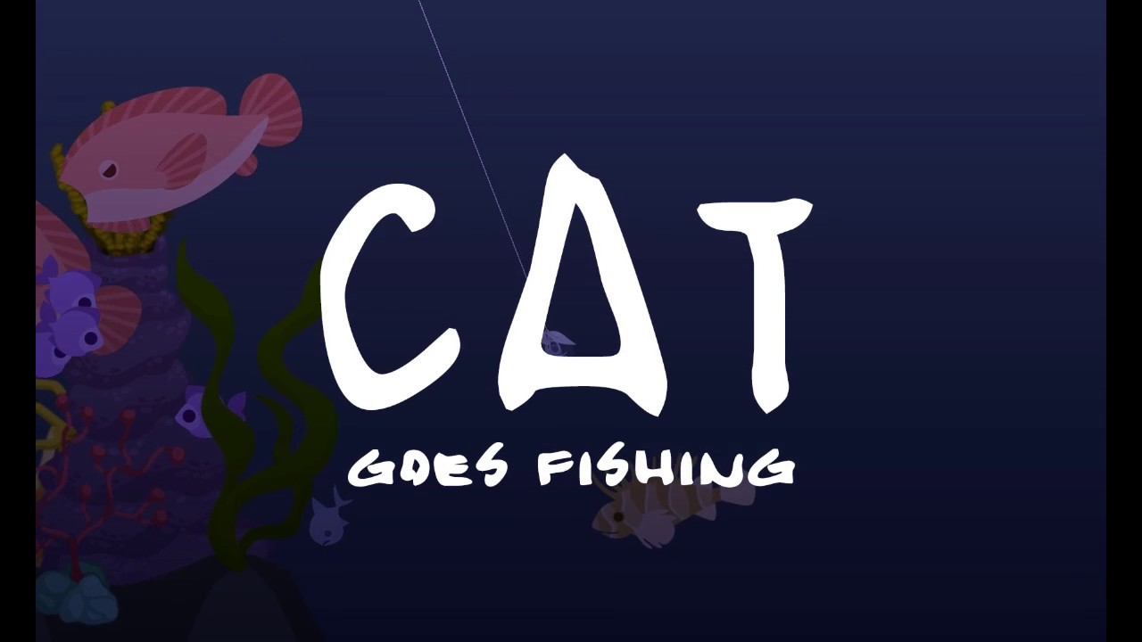 Cat Goes Fishing - Gameplay Trailer (2017)