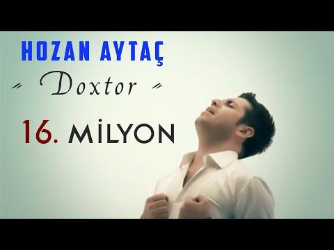HOZAN AYTAÇ DOXTOR 2015..YENİ KLİP DOKTOR..