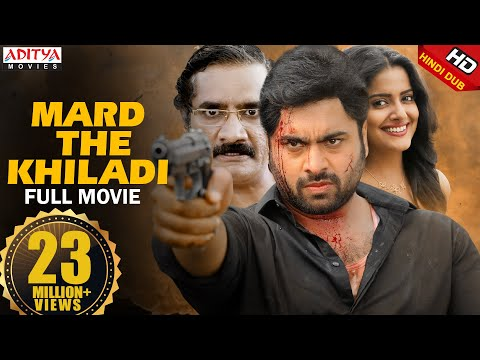 Mard The Khiladi New Hindi Dubbed Full Movie | Nara Rohit, Vishakha Singh
