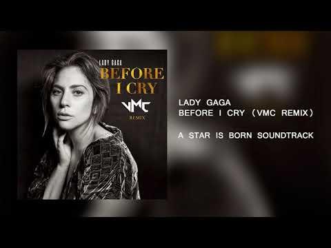Lady Gaga - Before I Cry (VMC Remix)