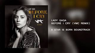 Lady Gaga - Before I Cry (VMC Remix) Video