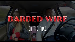 Neue Tour-Videos mit Barbed Wire