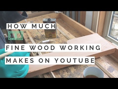 how-much-money-does-fine-wood-working-make-on-youtube