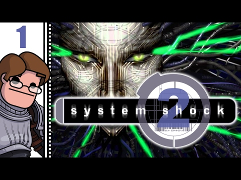 Let's Play System Shock 2 Part 1 (Patreon Chosen Game)