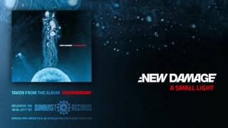 :NEW DAMAGE - A Small Light